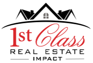 1st Class Real Estate Impact Logo