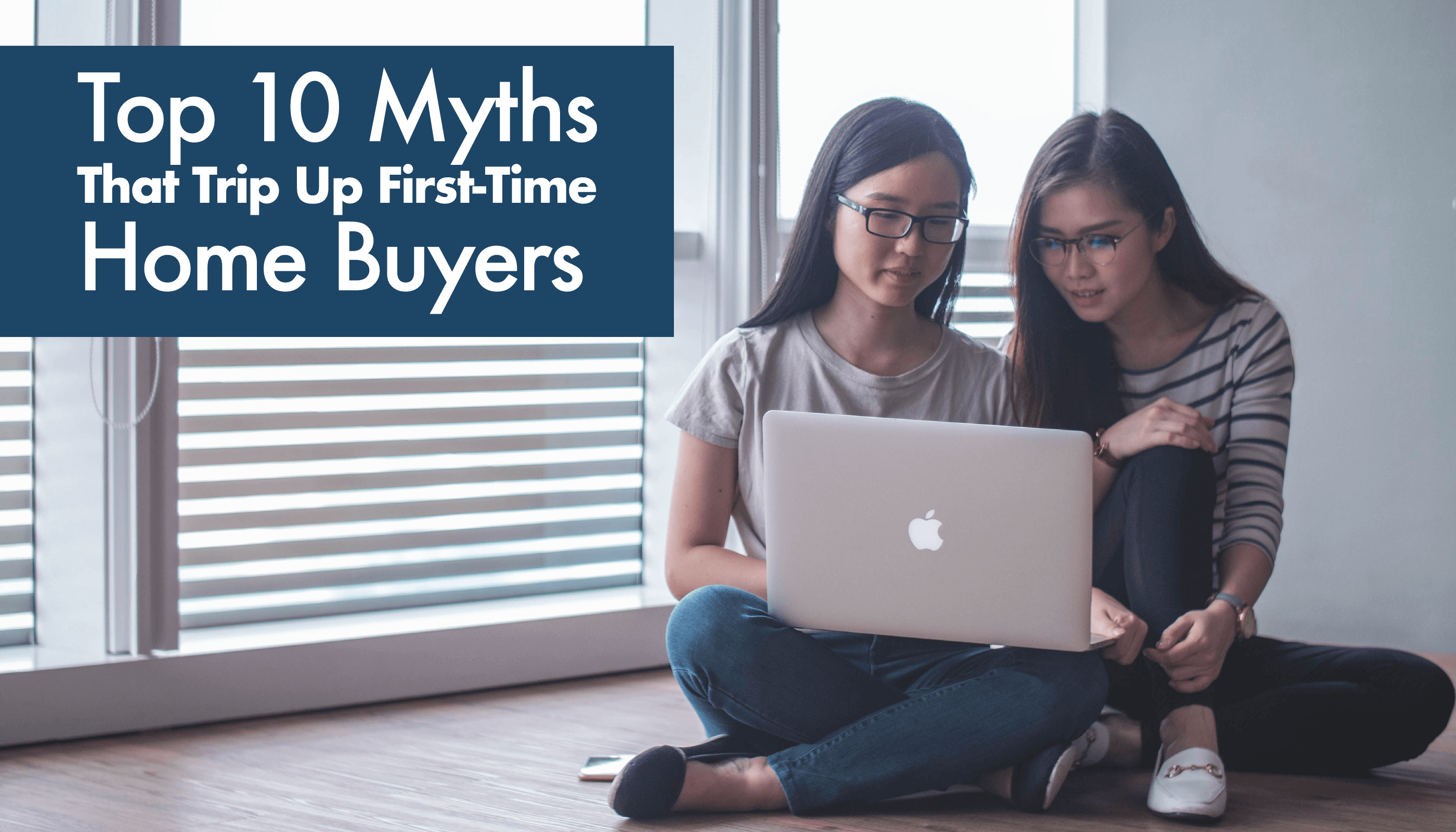 10 Myths That Trip Up Home Buyers
