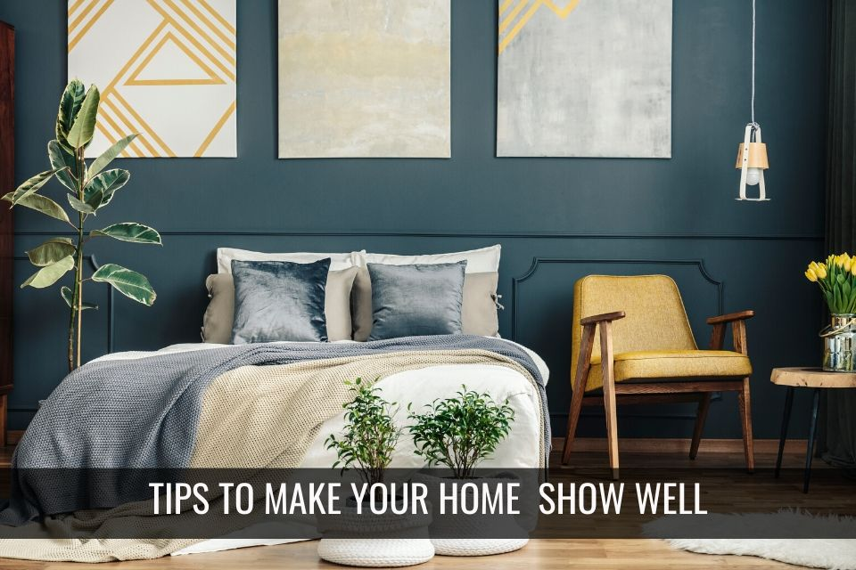 Tips to Show Your Home