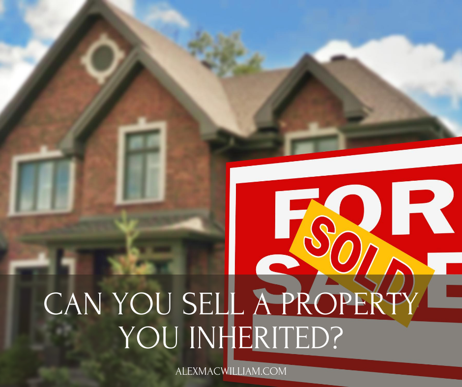Can You Sell a Property You Inherited