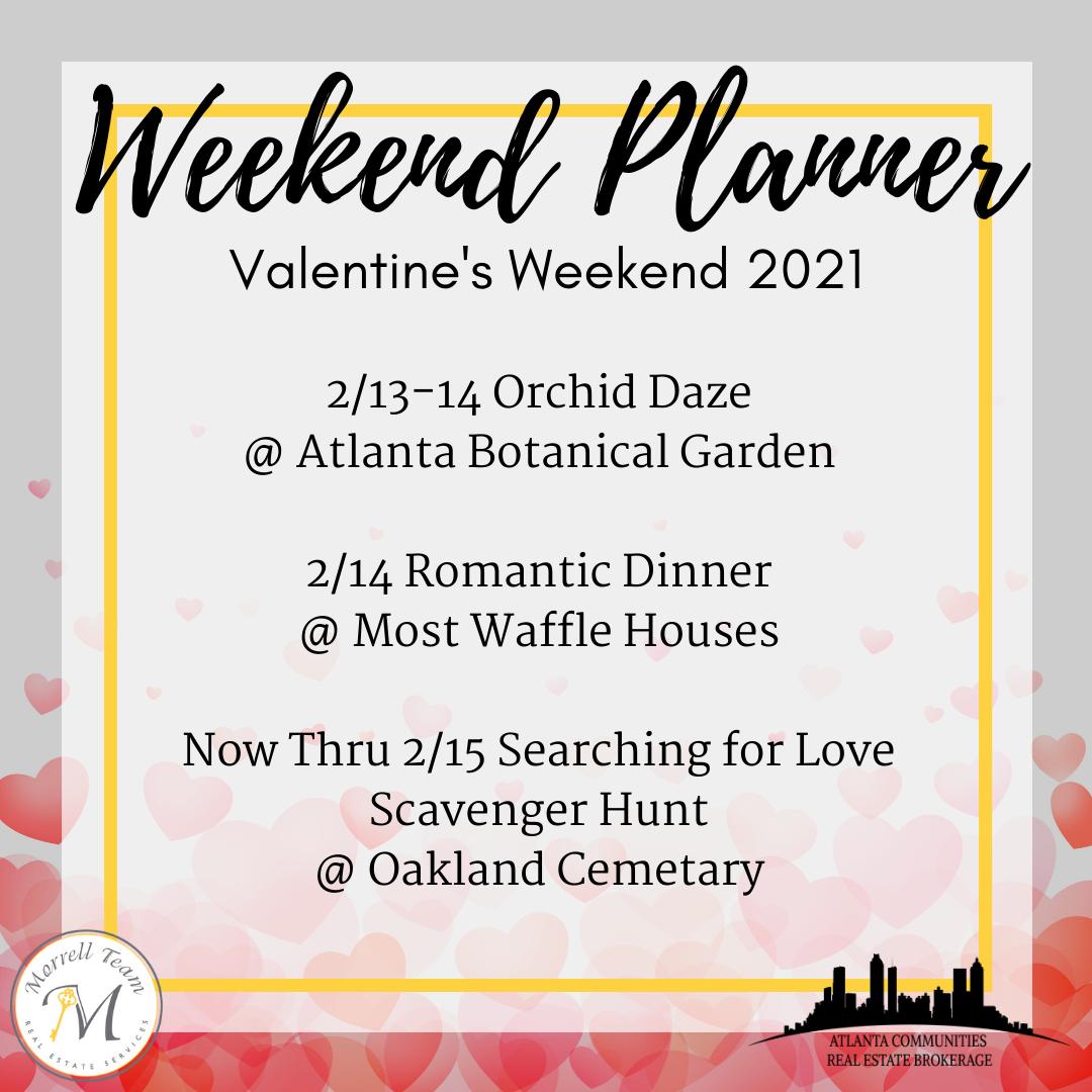 Weekend Planner February 10, 2021