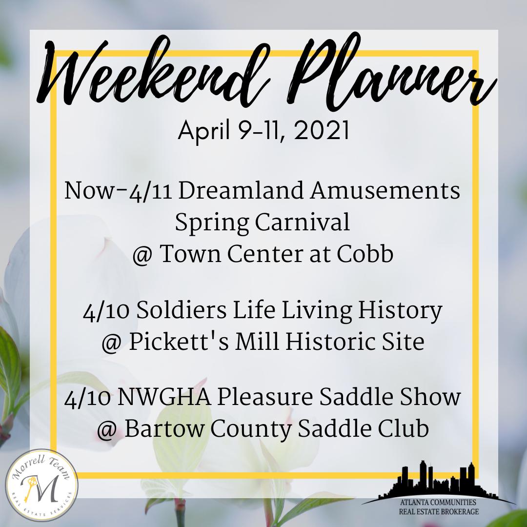 Weekend Planner April 7, 2021
