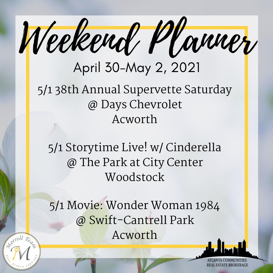 Weekend Planner 4-28-2021