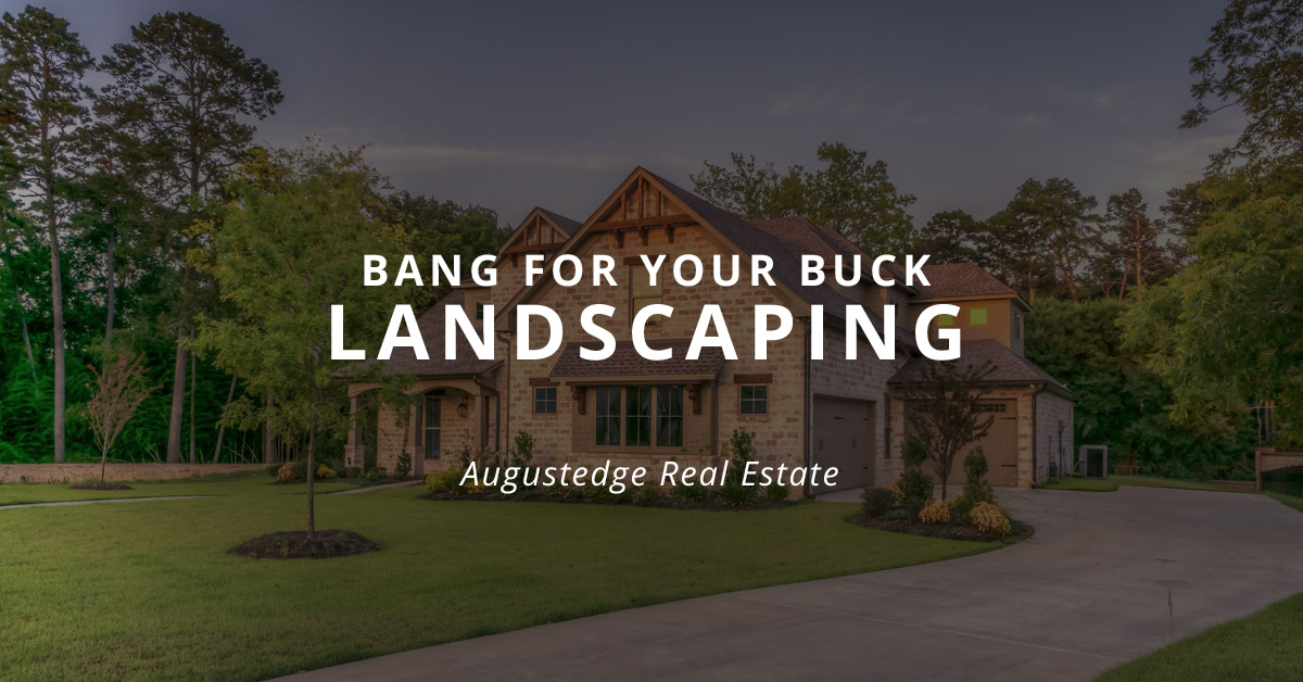 Increase value with landscaping