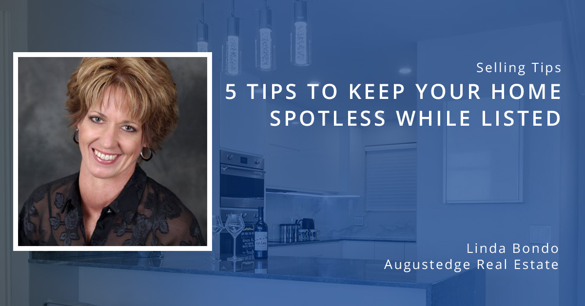5 Tips to Keep Your Home Spotless While Listed