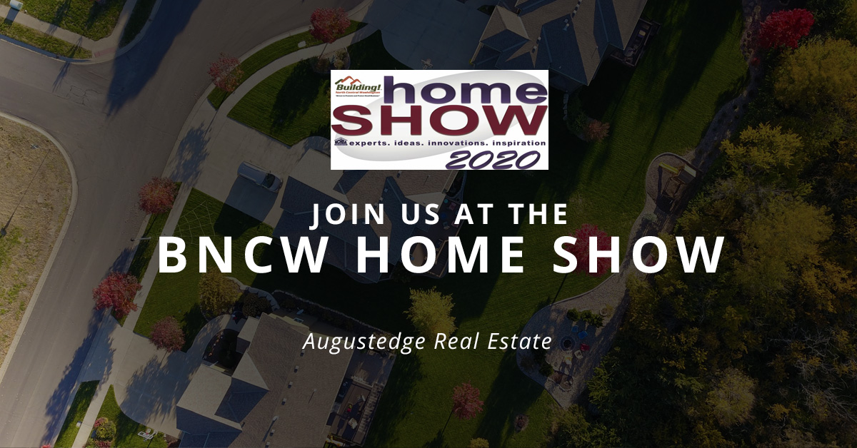 Join Augustedge Real Estate at the BNCW Home Show