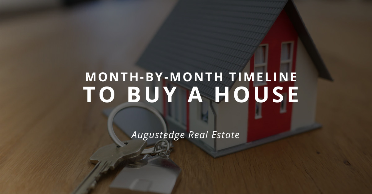 Month-by-Month Timeline to Buy a House