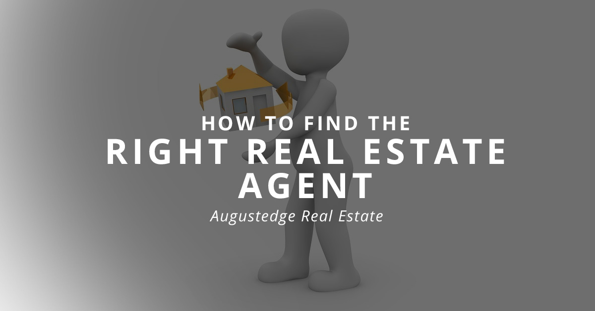 How to find the right real estate agent