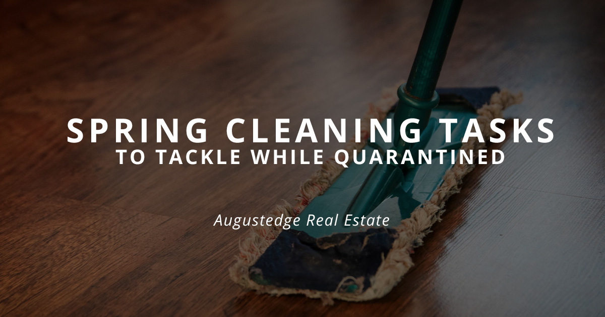 Spring cleaning tasks to tackle while quarantined