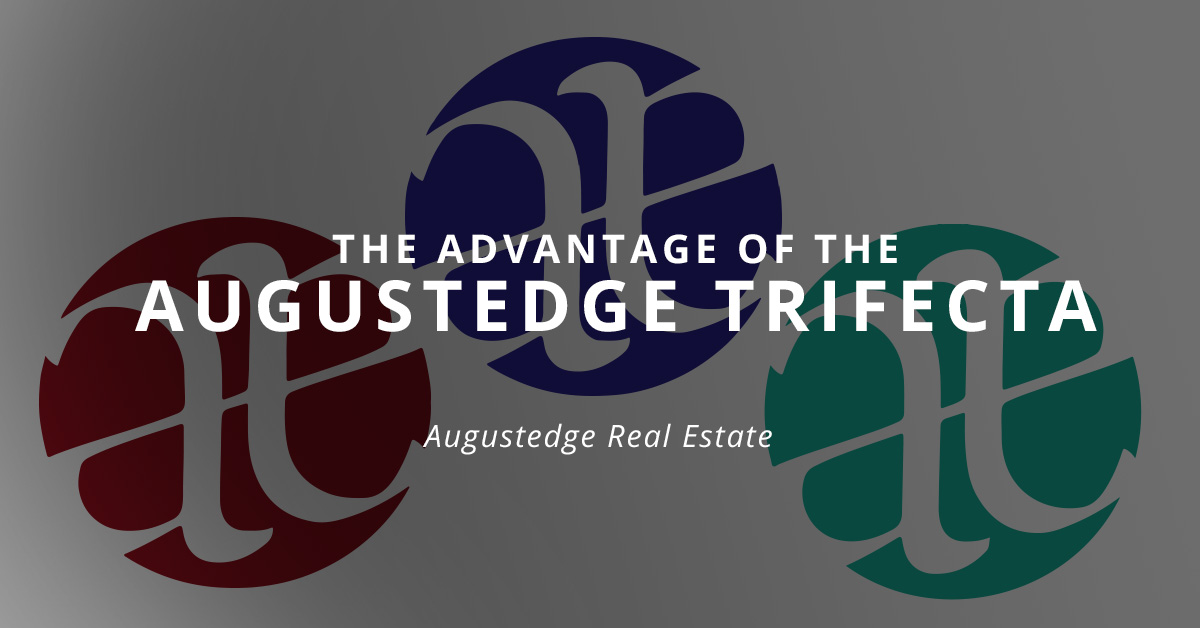The Advantage of the Augustedge Trifecta