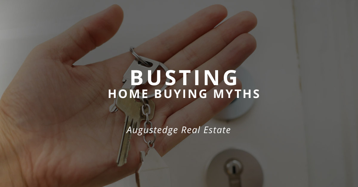 Busting Home Buying Myths