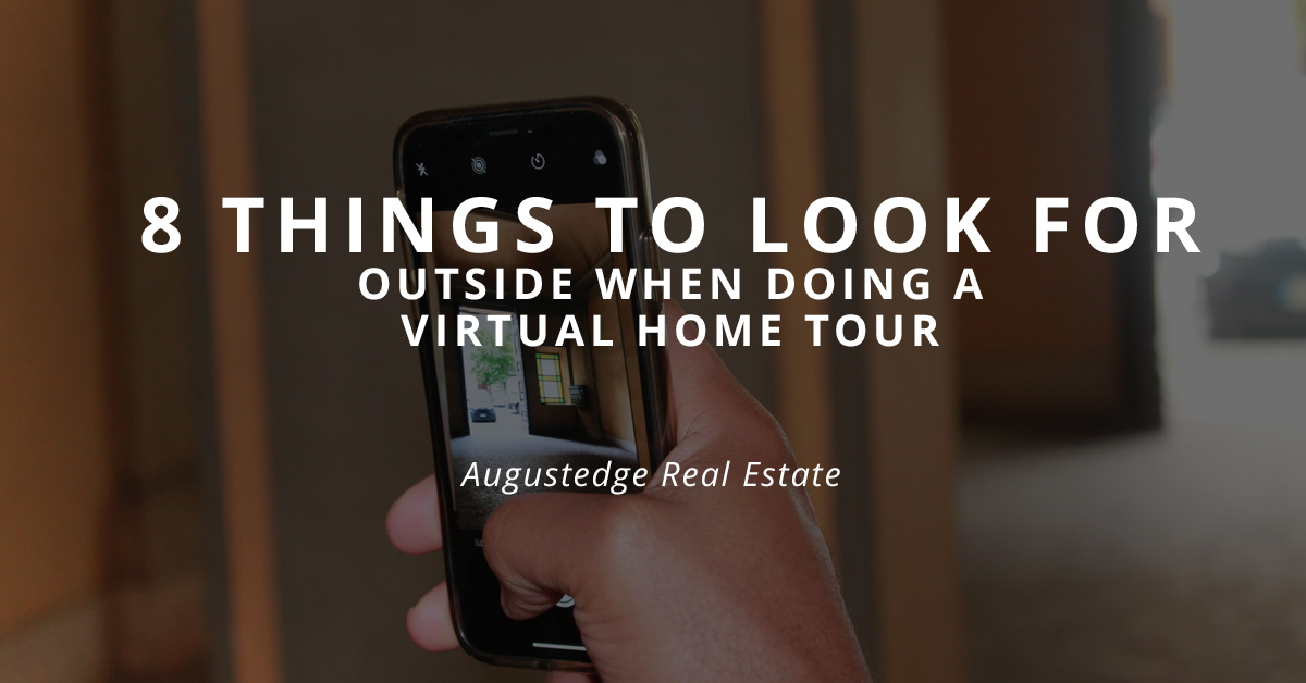 8 Things to Look for Outside When Doing a Virtual Home Tour