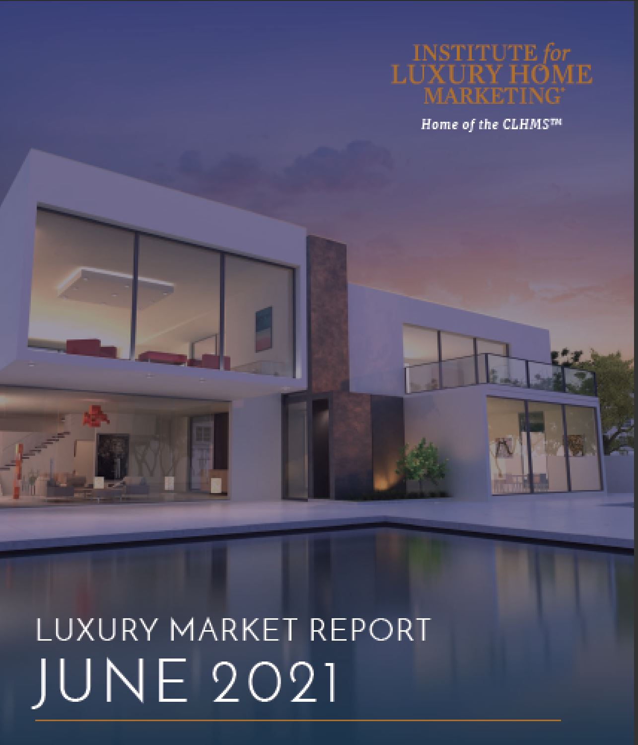 Luxury home market Report for North America front cover June 2021 ILHM Hoey Team 239RealEstateDeals.Com LLC