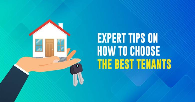 Tips on how to choose best tenants
