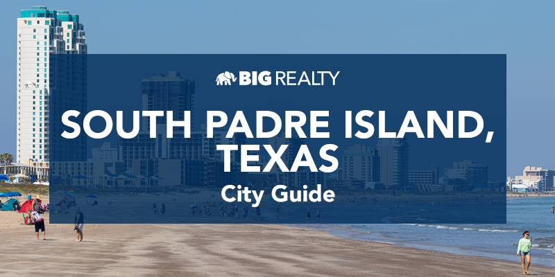 South Padre Island Realty City Guide