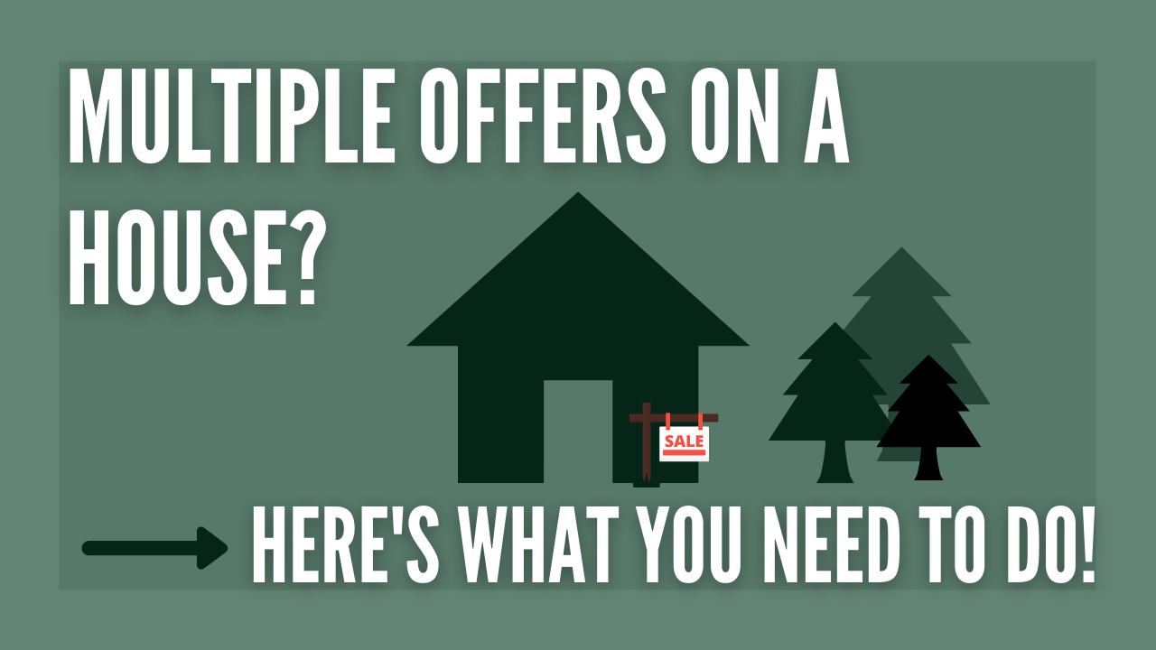 Multiple Offers On a House