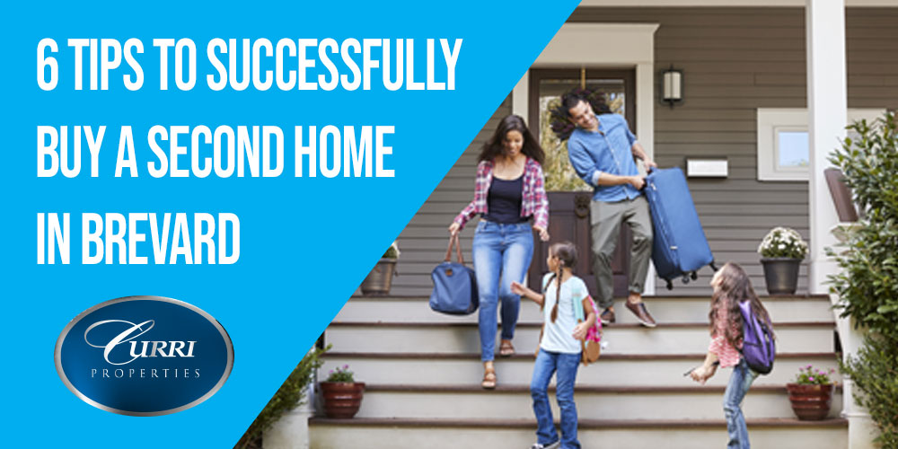 6 Tips To Successfully Buy A Second Home In Brevard, FL