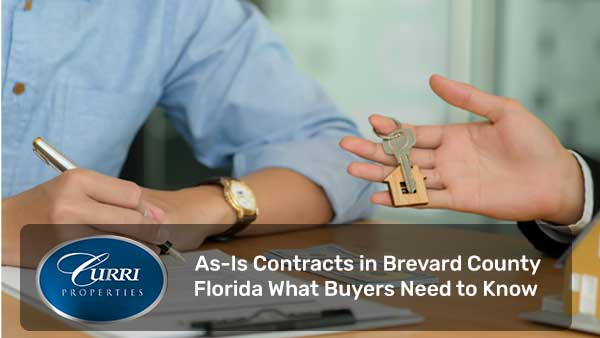 As-Is Contracts in Brevard County Florida What Buyers Need to Know