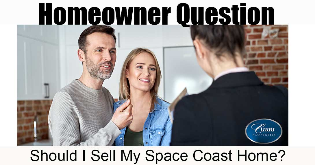 Should I sell my Space Coast Home?