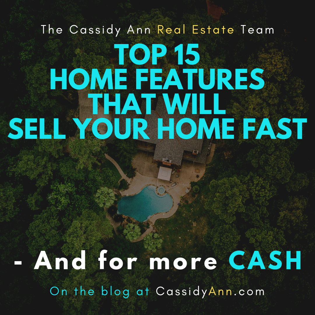 Top 15 Home Features That Will Sell Your Home Fast—and for More Cash