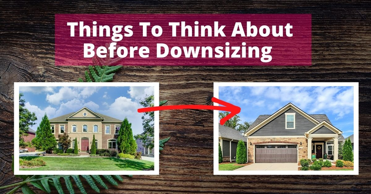 Things To Consider Before Downsizing