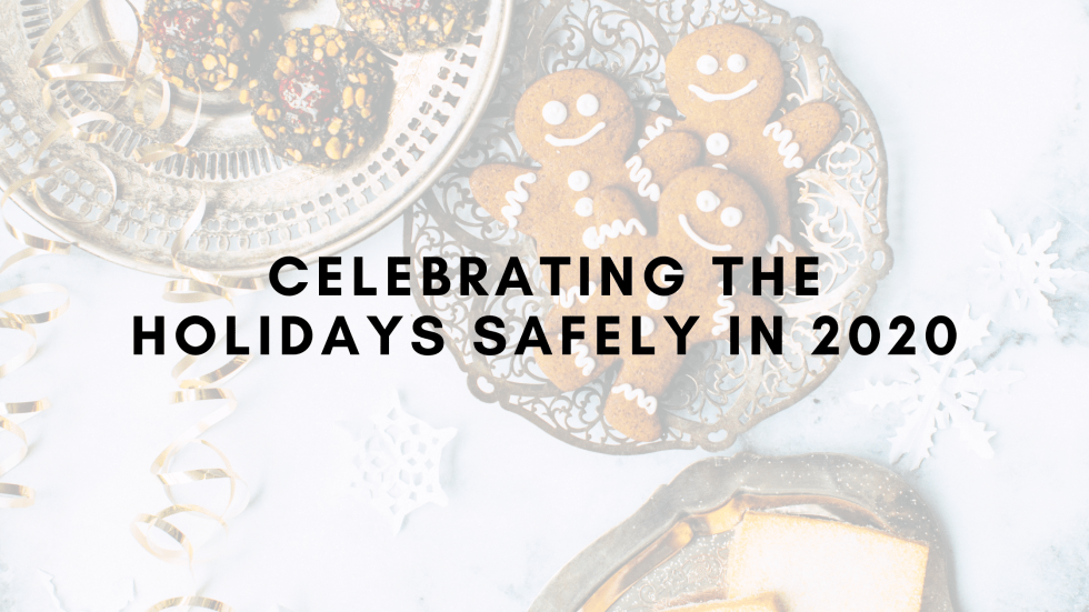 Celebrating the Holidays Safely in 2020