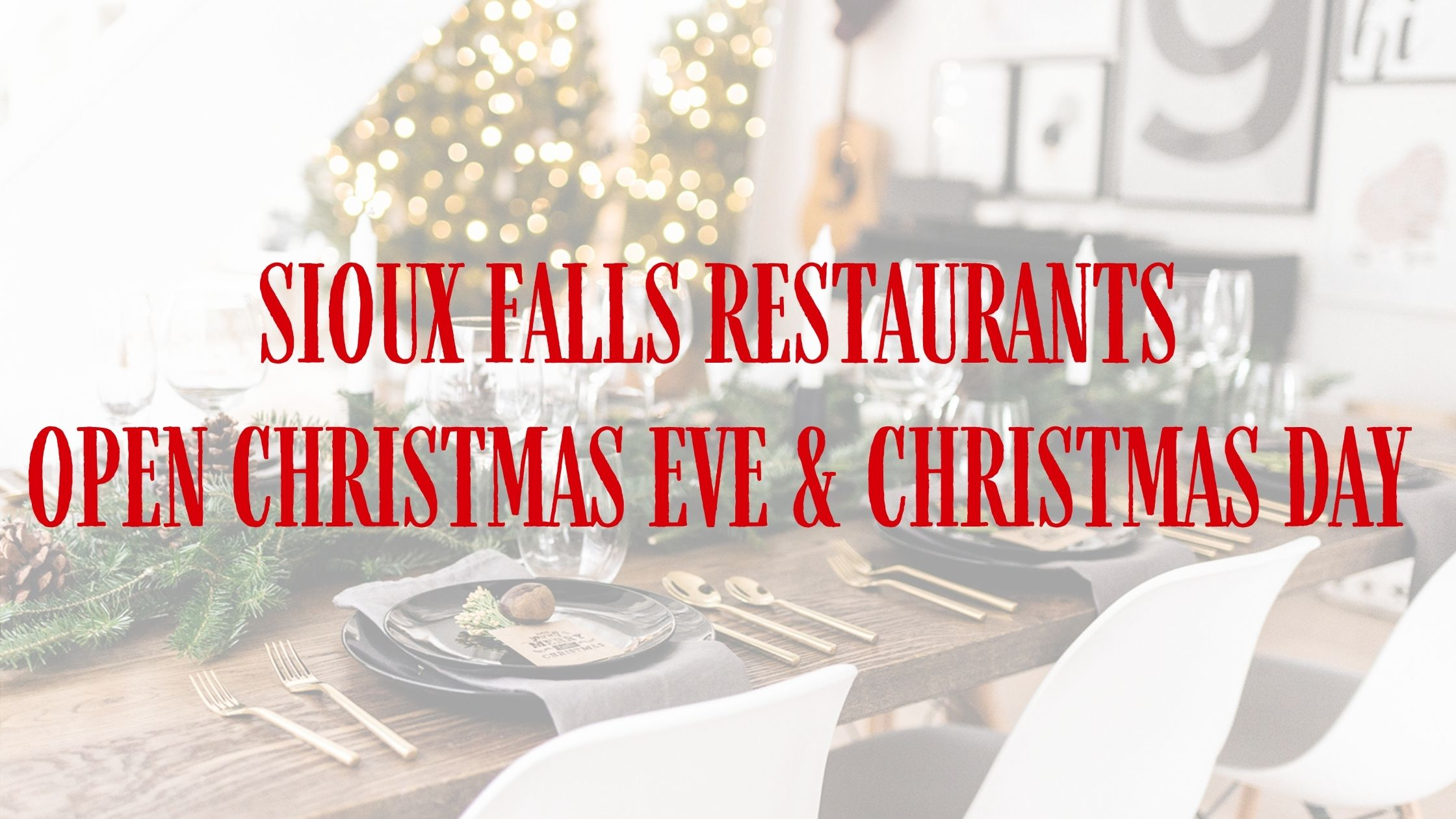 Restaurants Open On Christmas Day Near Me 2021 What Restaurants Are Open Christmas Eve 2020