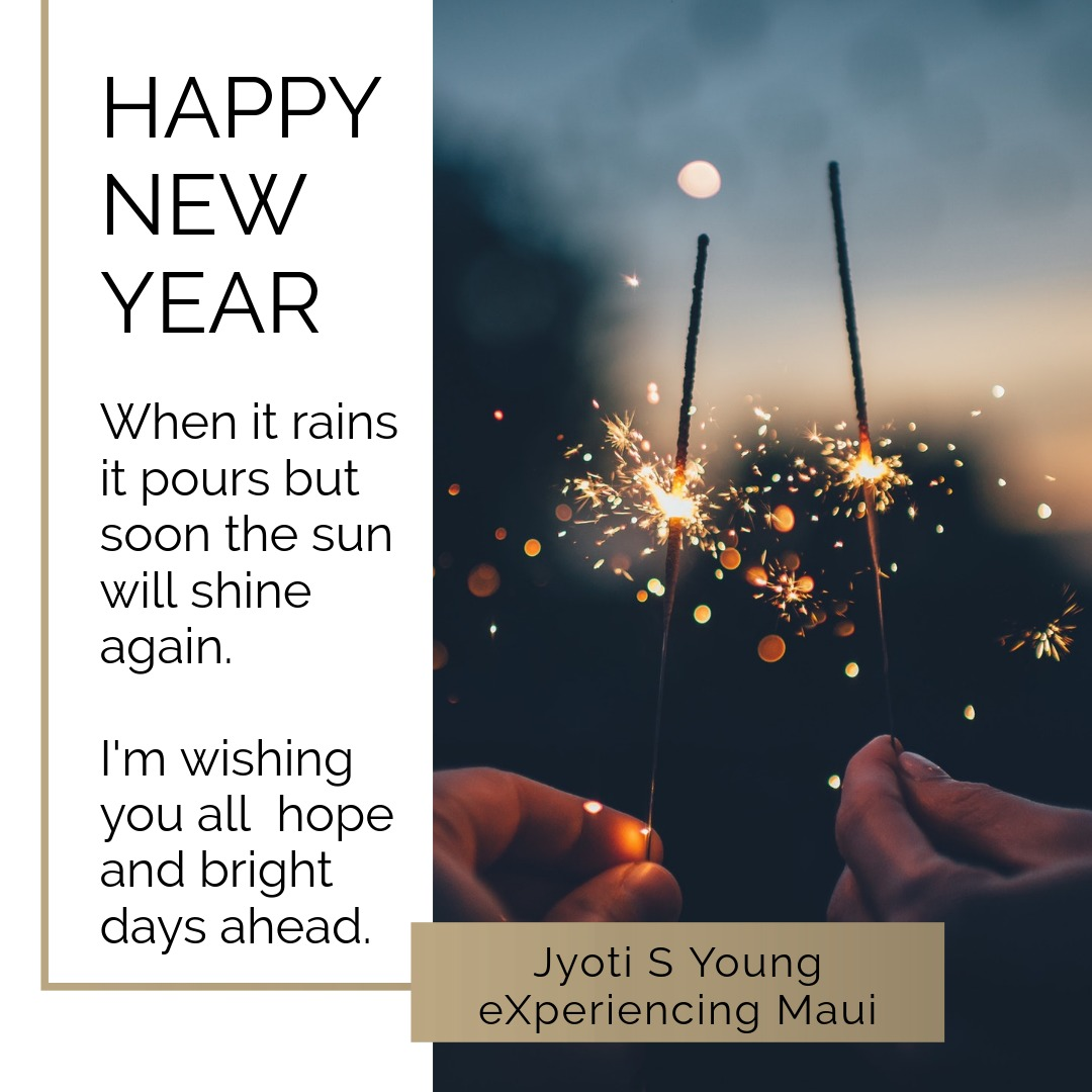 Happy New Year From Jyoti Young on Maui