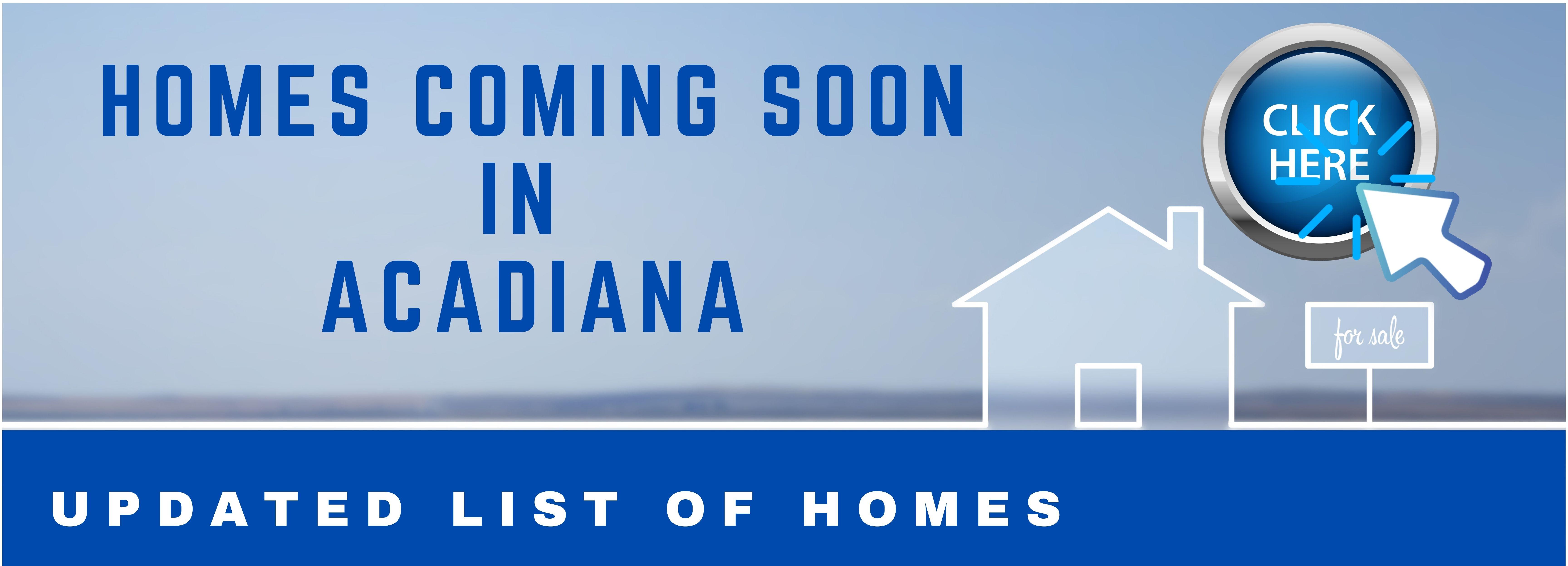homes coming soon in acadiana