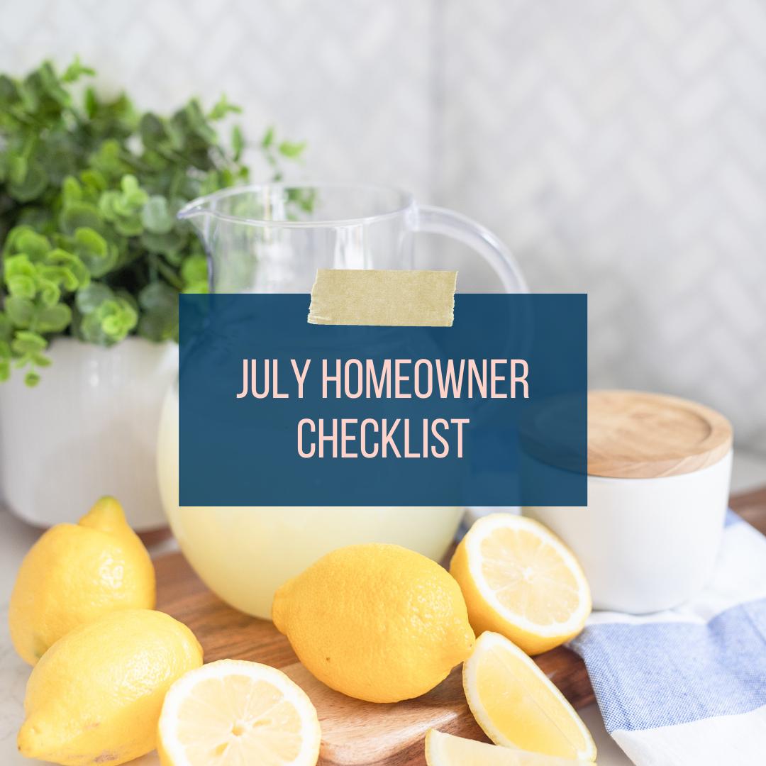 July Homeowner Checklist