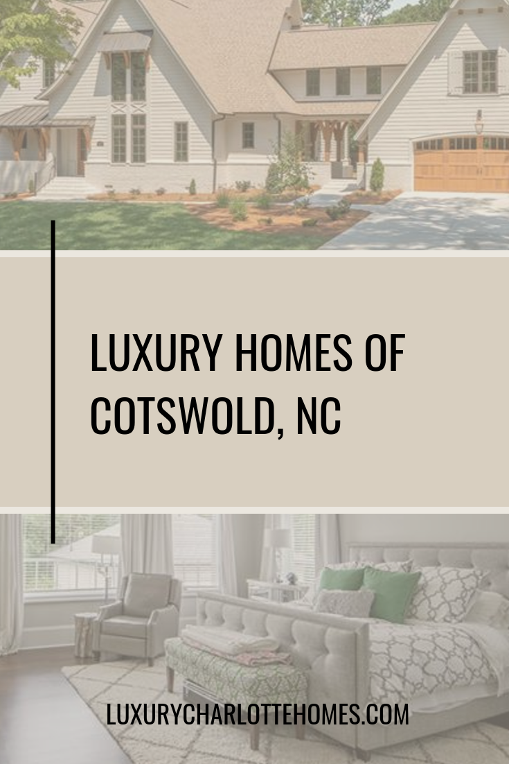 Cotswold NC Luxury Homes