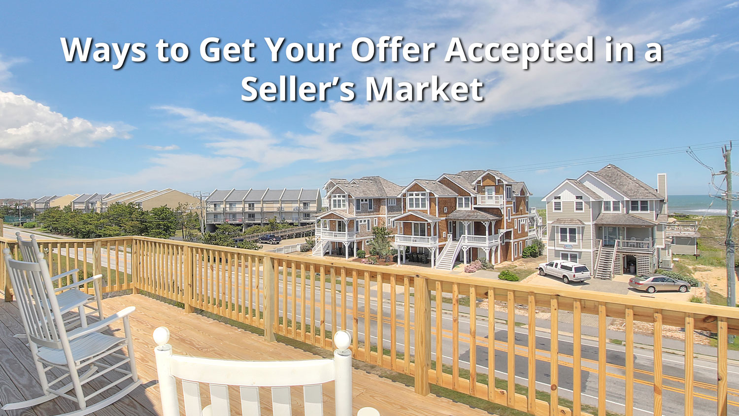 Outer Banks Sellers Market 2021