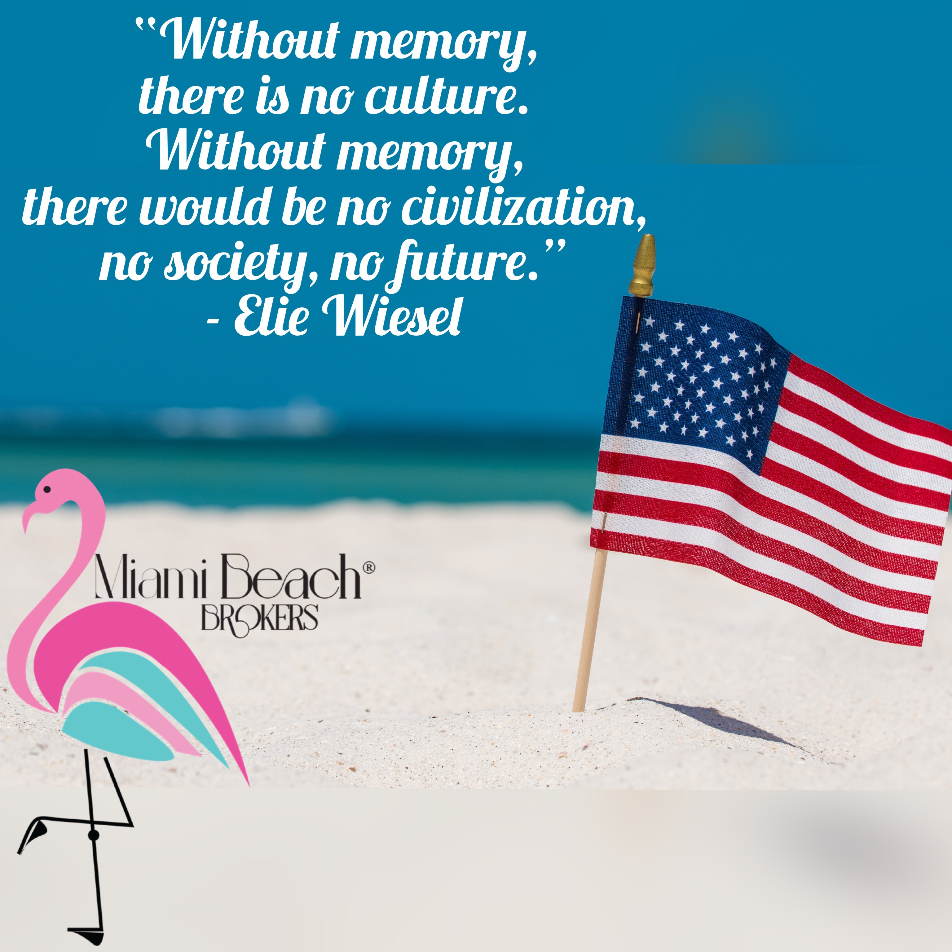 Memorial Day 2021 - A Miami Beach Brokers® branded post
