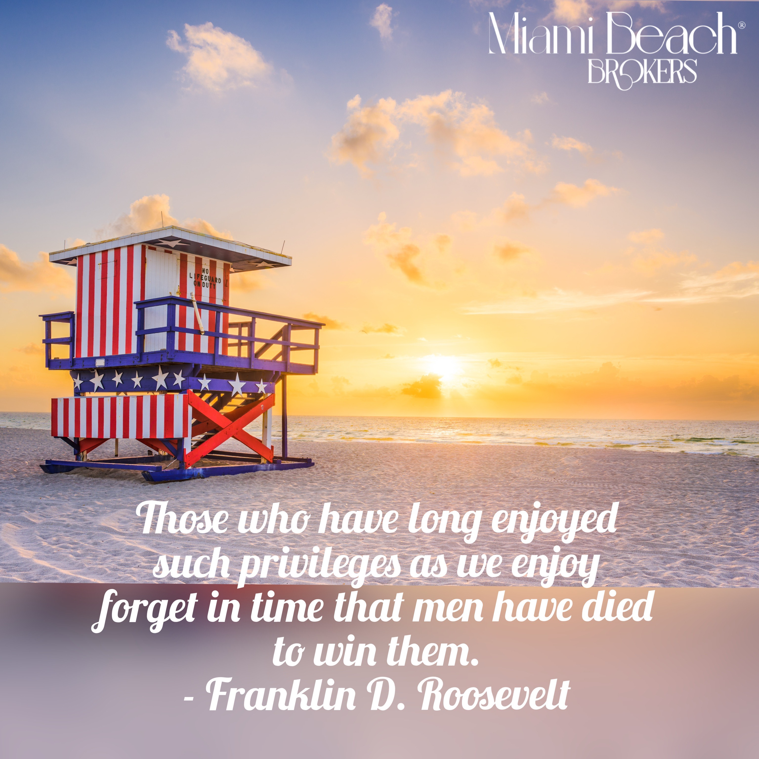 Memorial Day 2021 - Personal Note from Miami Beach Broker - Quote from Franklin D. Roosevelt