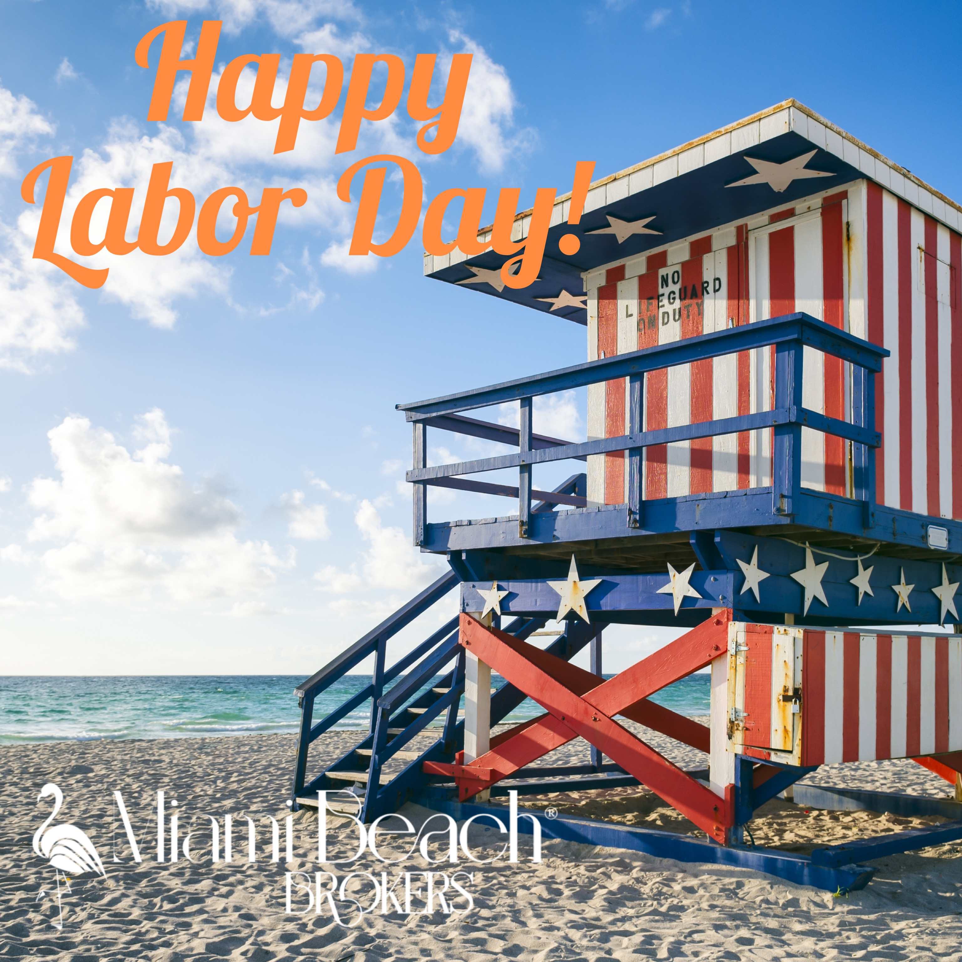 Happy Labor Day 2021 from Miami Beach Brokers®