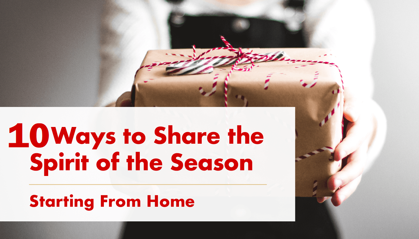 10 Ways to Share the Spirit of the Season