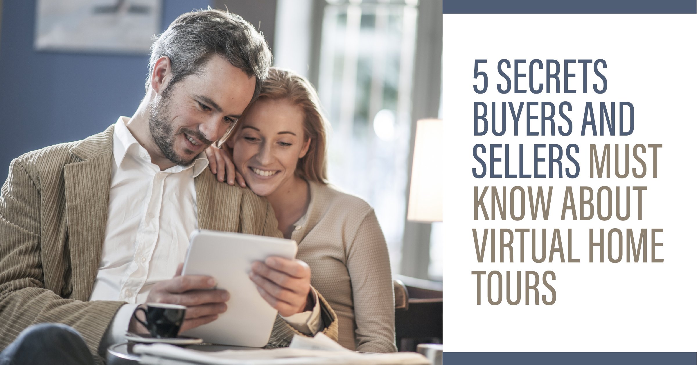 5 Secrets You Must Know About Virtual Home Tours