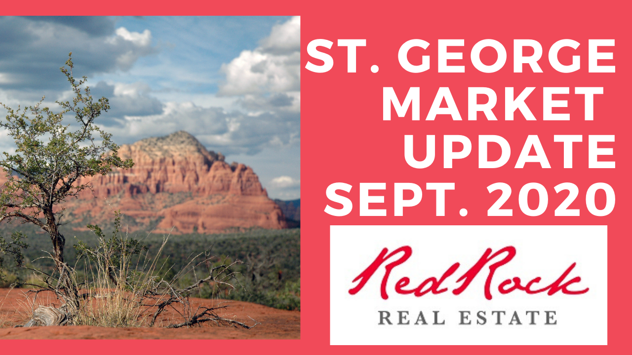 St. George Market Update 9-11-2020