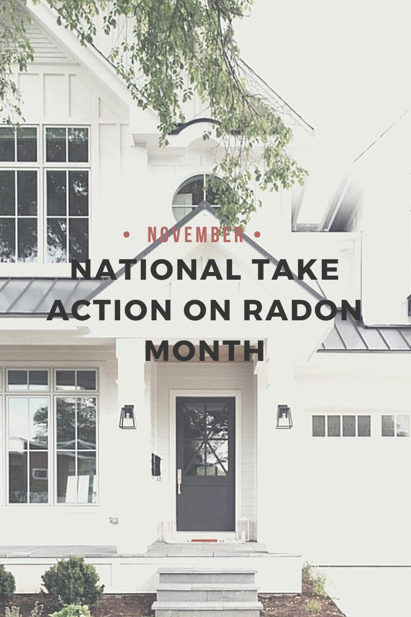 November is National Take Action on Radon Month