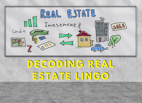 Decoding Real Estate Lingo